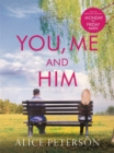 You, Me and Him - Book