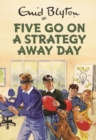 Five Go on a Strategy Away Day - Book