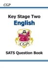 KS2 English SATs Question Book (for the New Curriculum) - Book