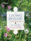 The Living Jigsaw : How to Cultivate a Healthy Garden Ecology - Book