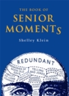 The Book of Senior Moments - Book