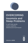 Overcoming Insomnia and Sleep Problems - Book