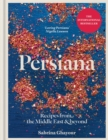 Persiana : Recipes from the Middle East & Beyond - Book