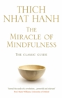The Miracle Of Mindfulness - Book
