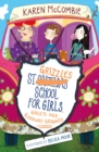 St Grizzles School for Girls, Ghosts and Runaway Grannies - Book