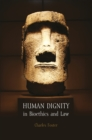 Human Dignity in Bioethics and Law - eBook