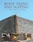 Roof Tiling and Slating : A Practical Guide - Book