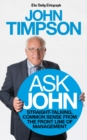 Ask John : Straight-talking, common sense from the front line of management - eBook