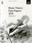 Music Theory Past Papers 2015, ABRSM Grade 5 - Book