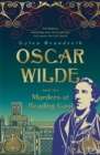 Oscar Wilde and the Murders at Reading Gaol : Oscar Wilde Mystery: 6 - Book