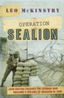 Operation Sealion : How Britain Crushed the German War Machine's Dreams of Invasion in 1940 - Book