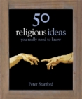 50 Religious Ideas You Really Need to Know - Book