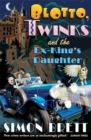 Blotto, Twinks and the Ex-King's Daughter - Book