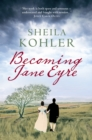 Becoming Jane Eyre - eBook