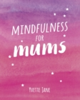 Mindfulness for Mums - Book