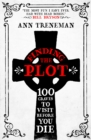 Finding the Plot : 100 Graves to Visit Before You Die - eBook