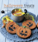 Halloween Treats : Simply spooky recipes for ghoulish sweet treats - eBook