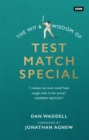 The Wit and Wisdom of Test Match Special - Book