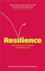 Resilience : Bounce Back from Whatever Life Throws at You - Book