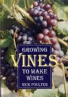 Growing Vines to Make Wines - Book