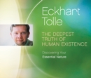 Deepest Truth of Human Existence : Discovering Your Essential Nature - Book