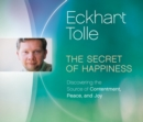 Secret of Happiness : Discovering the Source of Contentment, Peace, and Joy - Book