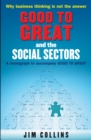Good to Great and the Social Sectors - Book