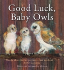 Good Luck Baby Owls - Book