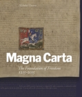 Magna Carta: The Foundation of Freedom 1215-2015 - Book