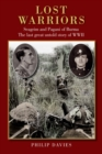 Lost Warriors : Seagrim and Pagani of Burma The last great untold story of WWII - Book