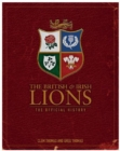 The British & Irish Lions: The Official History - Book