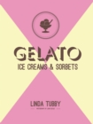Gelato, Ice Creams and Sorbets - Book
