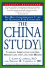 The China Study : The Most Comprehensive Study of Nutrition Ever Conducted And the Startling Implications for Diet, Weight Loss, And Long-term Health - eBook