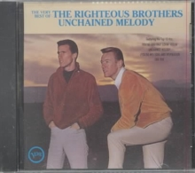 The Very Best Of The Righteous Brothers: Unchained Melody, CD / Album Cd
