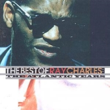 The Best Of Ray Charles: THE ATLANTIC YEARS, CD / Album Cd