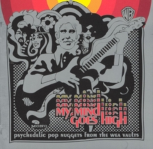My Mind Goes High: Psychedelic Pop from the Wea Vaults, CD / Album Cd