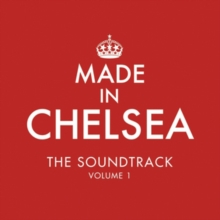 Made in Chelsea: The Soundtrack, CD / Album Cd