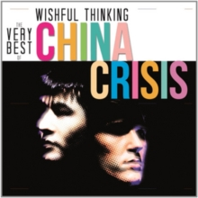 Wishful Thinking: The China Crisis Collection, CD / Album Cd