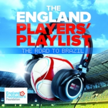 The England Players' Playlist: The Road to Brazil, CD / Album Cd