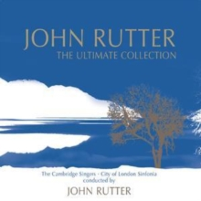 John Rutter: The Ultimate Collection, CD / Album Cd