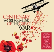 Centenary: Words and Music of the Great War, CD / Album Cd