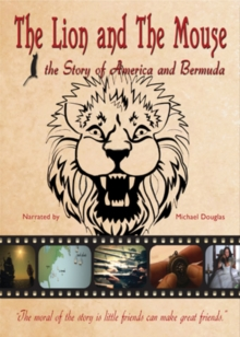 The Lion and the Mouse - The Story of America and Bermuda, DVD DVD