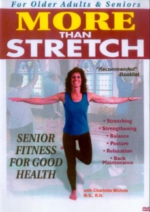 More Than Stretch - Senior Fitness for Good Health, DVD  DVD