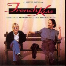 French Kiss: ORIGINAL MOTION PICTURE SOUNDTRACK, CD / Album Cd