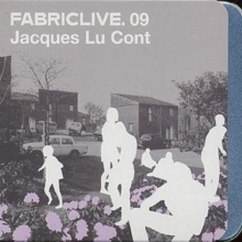 Fabriclive 09: Jacques Lu Cont, CD / Album Cd