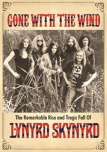 Lynyrd Skynyrd: Gone With the Wind, DVD  DVD