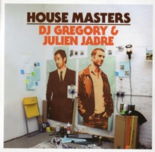 House Masters: DJ Gregory & Julien Jabre, CD / Album Cd