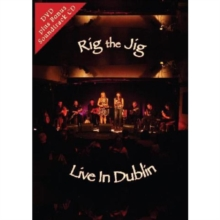 Rig the Jig: Live in Dublin, DVD  DVD