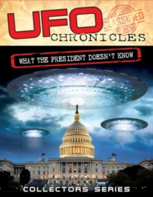UFO Chronicles: What the President Doesn't Know, DVD  DVD