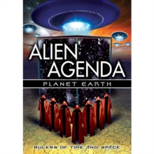 Alien Agenda: Planet Earth - Rulers of Time and Space, DVD  DVD